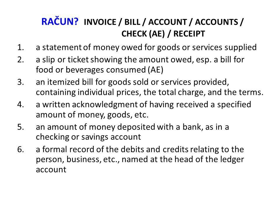 Accounting and financial statements. RAČUN? INVOICE / BILL ...