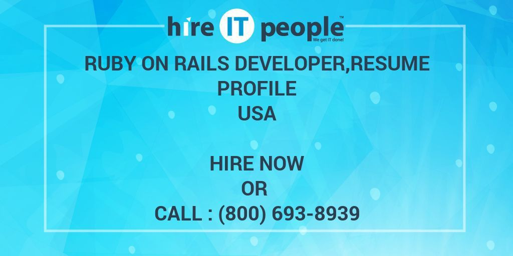 Ruby on Rails Developer,resume profile - Hire IT People - We get ...
