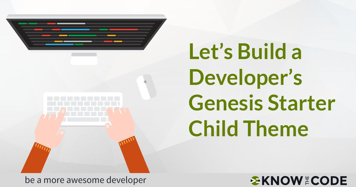 Genesis Developer Roadmap | Know the Code