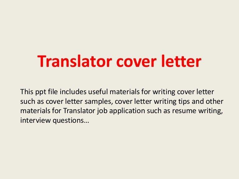 translatorcoverletter-140228191855-phpapp01-thumbnail-4.jpg?cb=1393615161