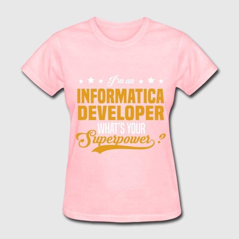 Informatica Developer T-Shirt | Spreadshirt