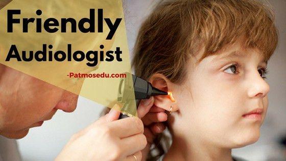 Audiologist Salary, Job Description and Training - Patmosedu.com