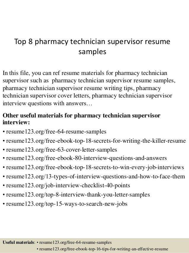 top 8 pharmacy technician supervisor resume samples 1 - Sample Resume For Pharmacy Technician