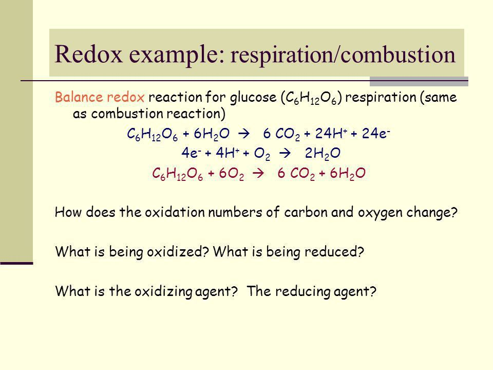 Lecture 233/30/05. Redox example: respiration/combustion Balance ...