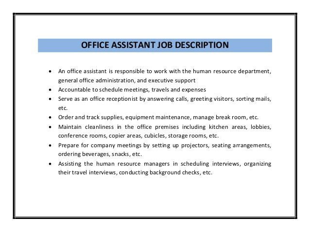 Office Assistant Job Description. Qualifications Responsibilities ...