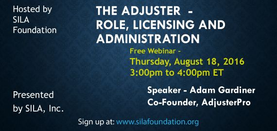 Webinar: The Adjuster – Role, Licensing and Administration – SILA ...