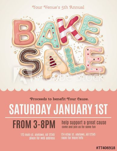 Best 25+ Bake sale flyer ideas on Pinterest | Bake sale sign, Bake ...