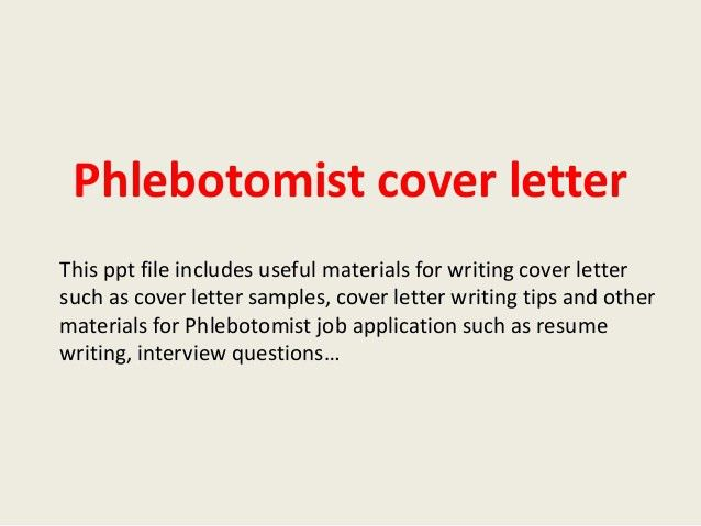 phlebotomy cover letter sample professional phlebotomist cover
