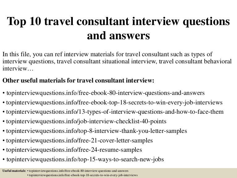 top10travelconsultantinterviewquestionsandanswers-150328005849-conversion-gate01-thumbnail-4.jpg?cb=1427522377