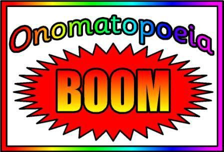RICHARD'S POETRY BLOG: Onomatopoeia