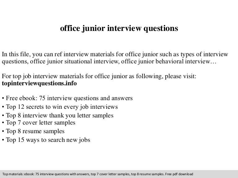 Office junior interview questions