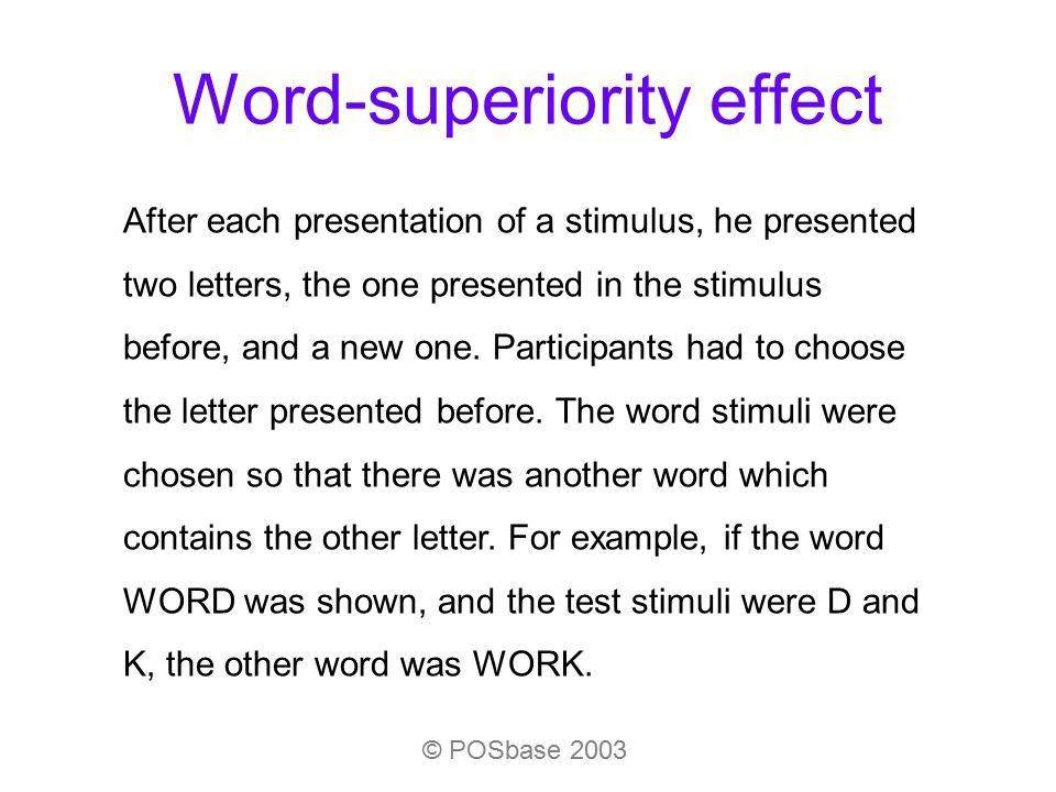 Word-superiority effect The study of Reicher (1969):Reicher (1969 ...