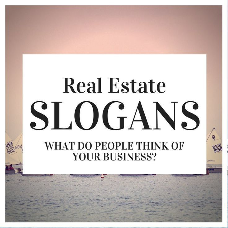 Best 10+ Catchy slogans ideas on Pinterest | Real estate sales ...