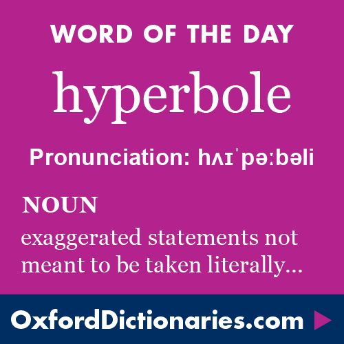 Word of the Day: hyperbole Click through to the full definition ...