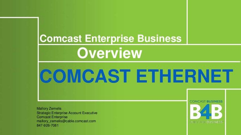 Comcast Enterprise | Ethernet Overview