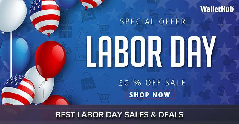 2017's Best Labor Day Sales & Deals | WalletHub®