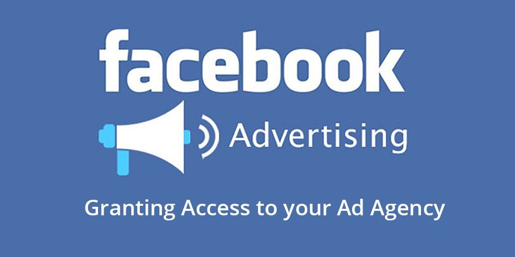 How to give an agency access to your Facebook page and Facebook ...