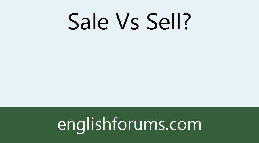 Sale Vs Sell?