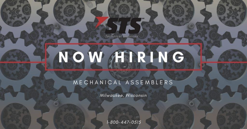 STS Now Offers Mechanical Assembler Jobs in Milwaukee, Wisconsin