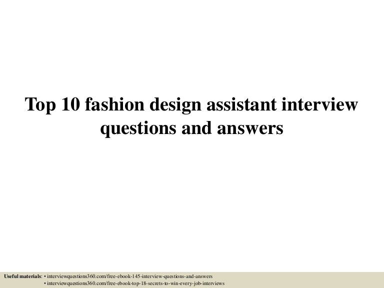 top10fashiondesignassistantinterviewquestionsandanswers-150605023631-lva1-app6891-thumbnail-4.jpg?cb=1433471872