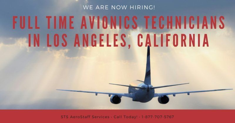 STS Offers Avionics Technician jobs in Los Angeles, California