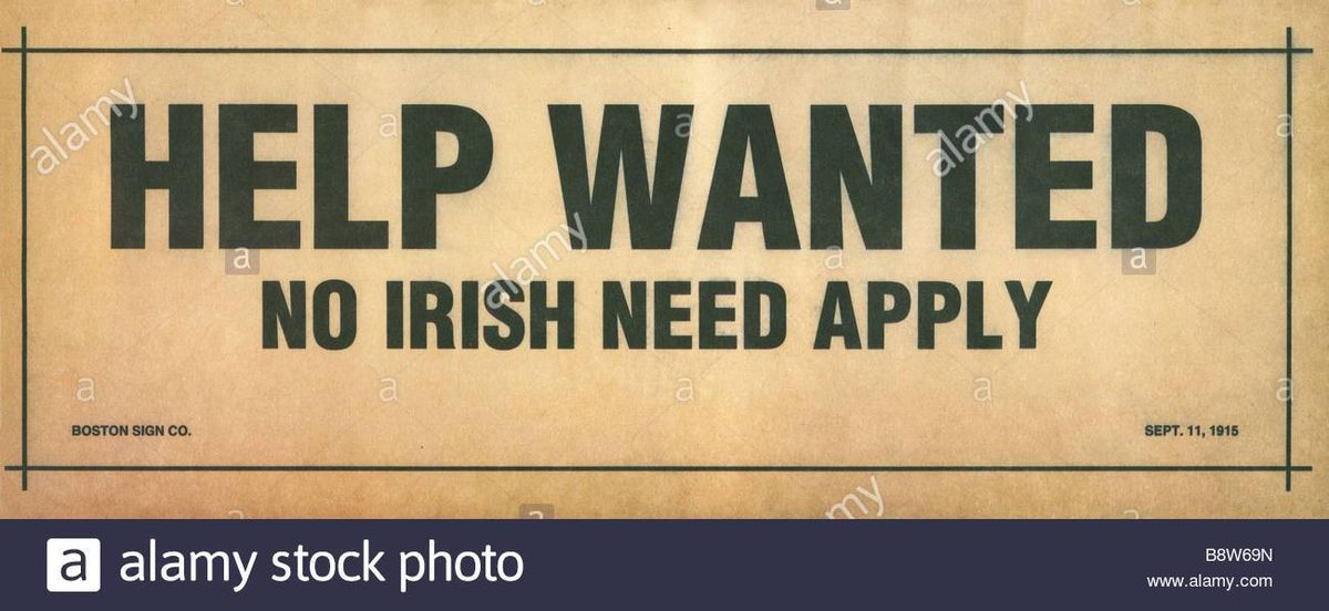 Help Wanted No Irish Need Apply sign from Boston 1918 Stock Photo ...