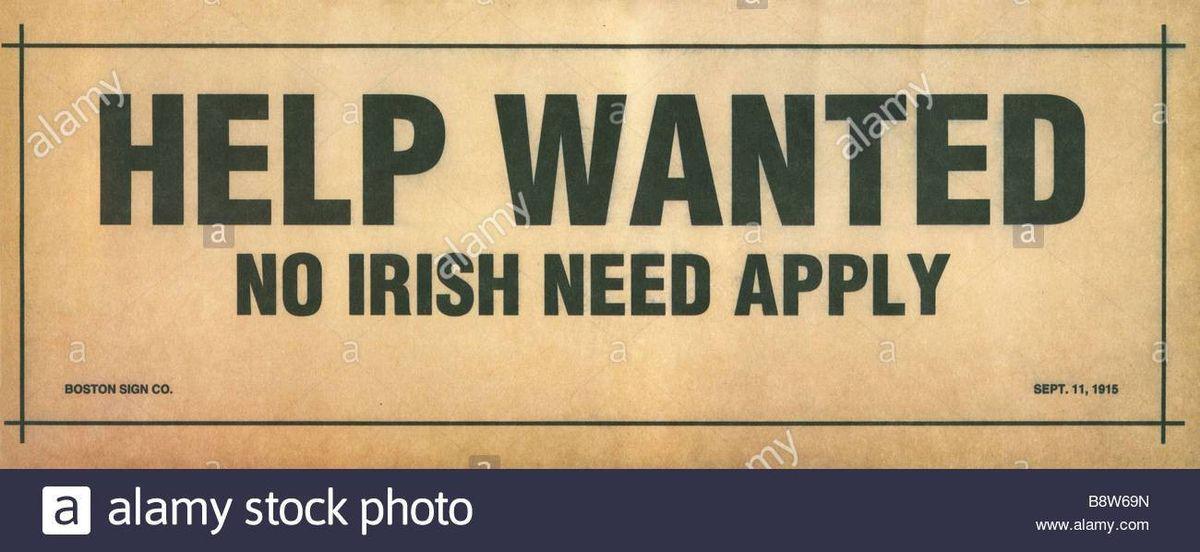 Help Wanted No Irish Need Apply sign from Boston 1918 Stock Photo ...