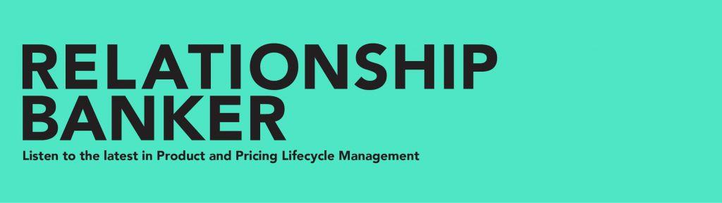 Relationship Banker Podcast   Zafin   Banking Software