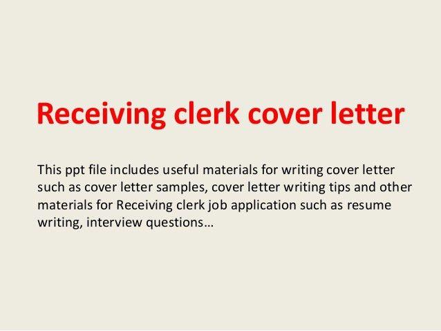 Receiving Clerk Cover Letter