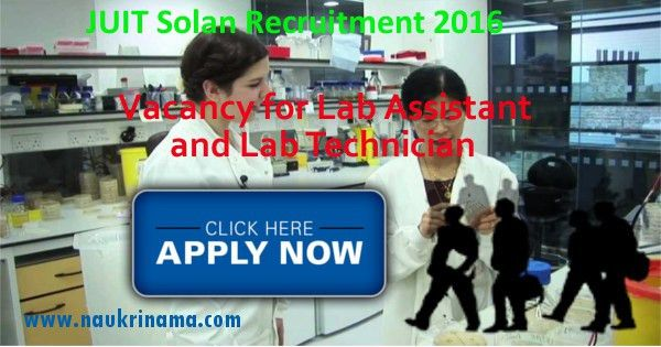 JUIT Solan Lab Assistant and Lab Technician Jobs 2016, juit.ac.in