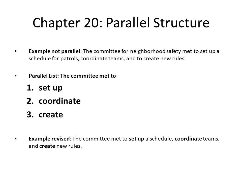 Chapter 20: Parallel Structure - ppt download