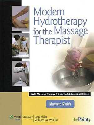 Modern Hydrotherapy for the Massage Therapist by Marybetts ...