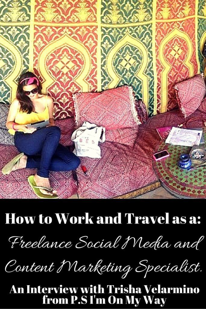 How to Work and Travel as a Freelance Social Media and Content ...