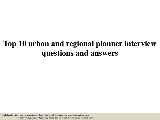 top-10-urban-and-regional-planner -interview-questions-and-answers-1-638.jpg?cb=1435396308