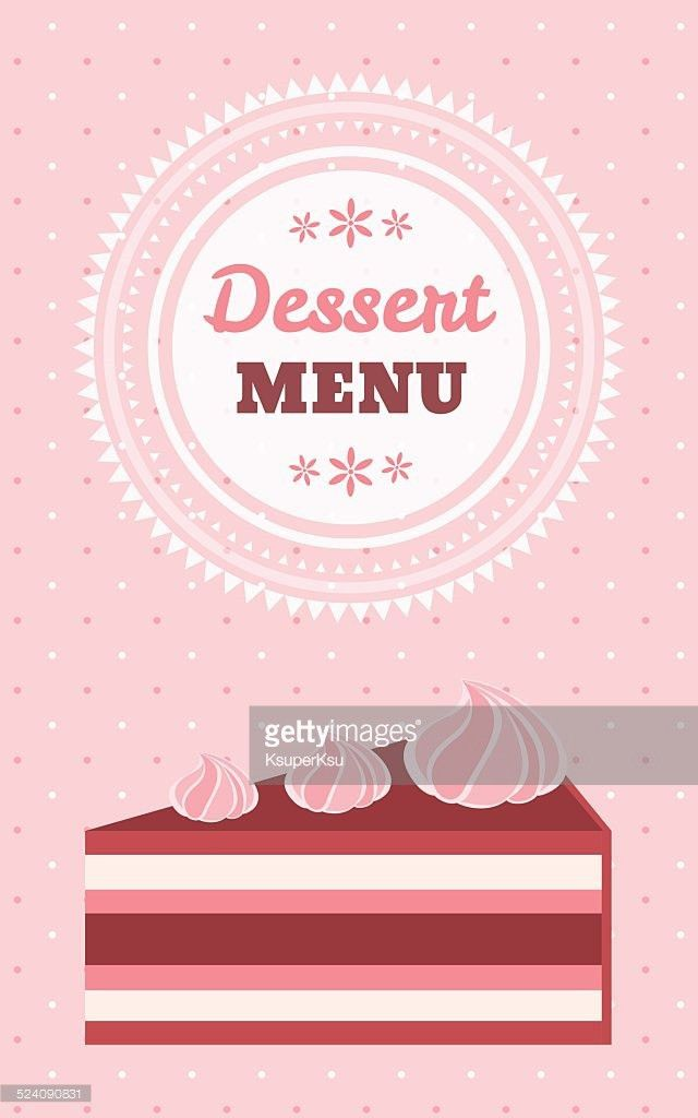 Dessert Menu Template With A Piece Of Tasty Cake Vector Art ...