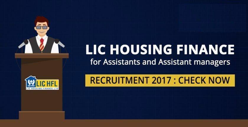 LIC Housing Finance Recruitment 2017 - 264 Assistant & Assistant ...