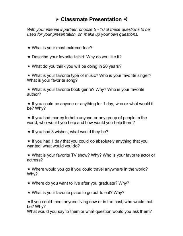 Questions- Classmate Interview