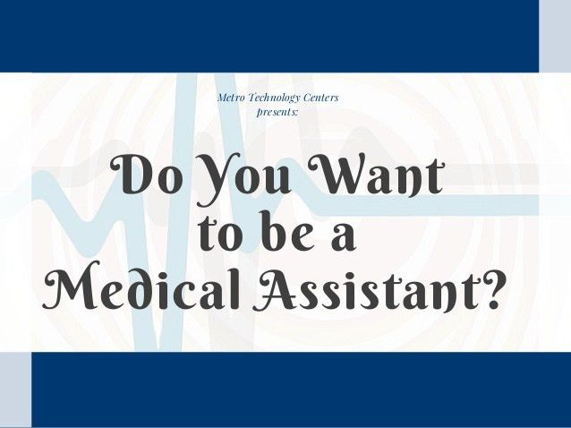 Do You Want to be a Medical Assistant?