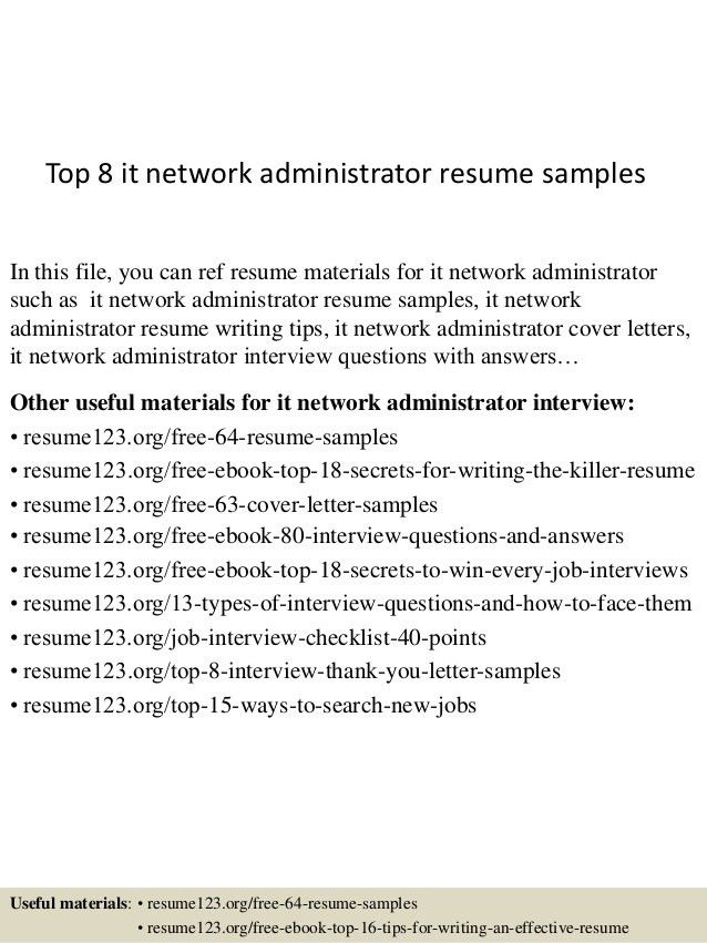 top-8-it-network-administrator-resume-samples-1-638.jpg?cb=1430981673