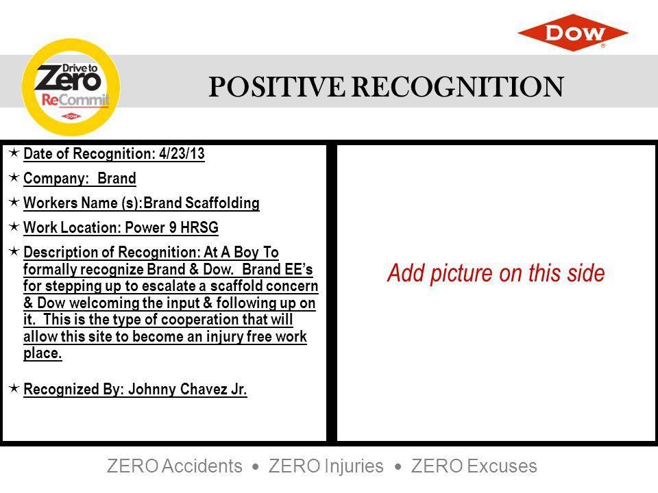 ZERO Accidents ZERO Injuries ZERO Excuses POSITIVE RECOGNITION ...
