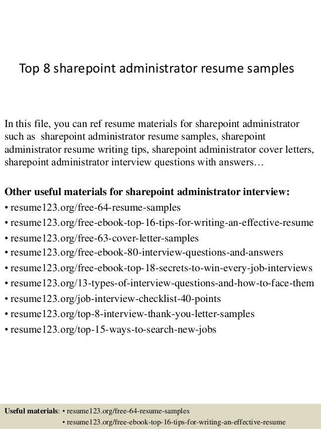 top-8-sharepoint-administrator-resume-samples-1-638.jpg?cb=1427856604
