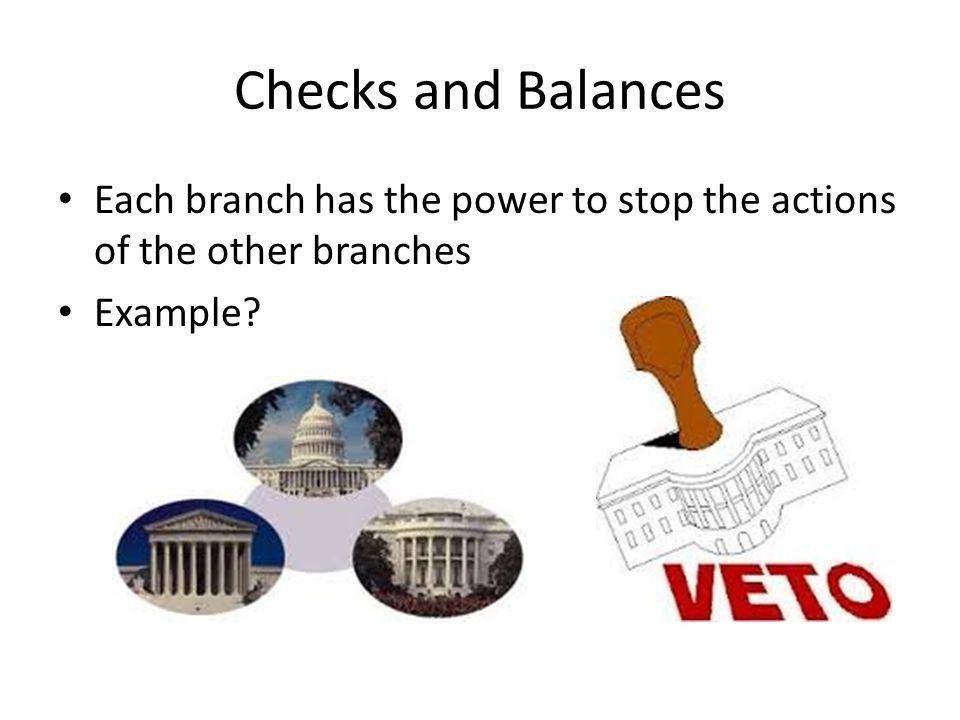 Checks and balances examples