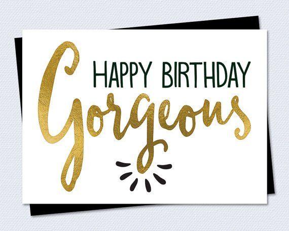 Printable Birthday Card - Happy Birthday Gorgeous - Instant PDF ...