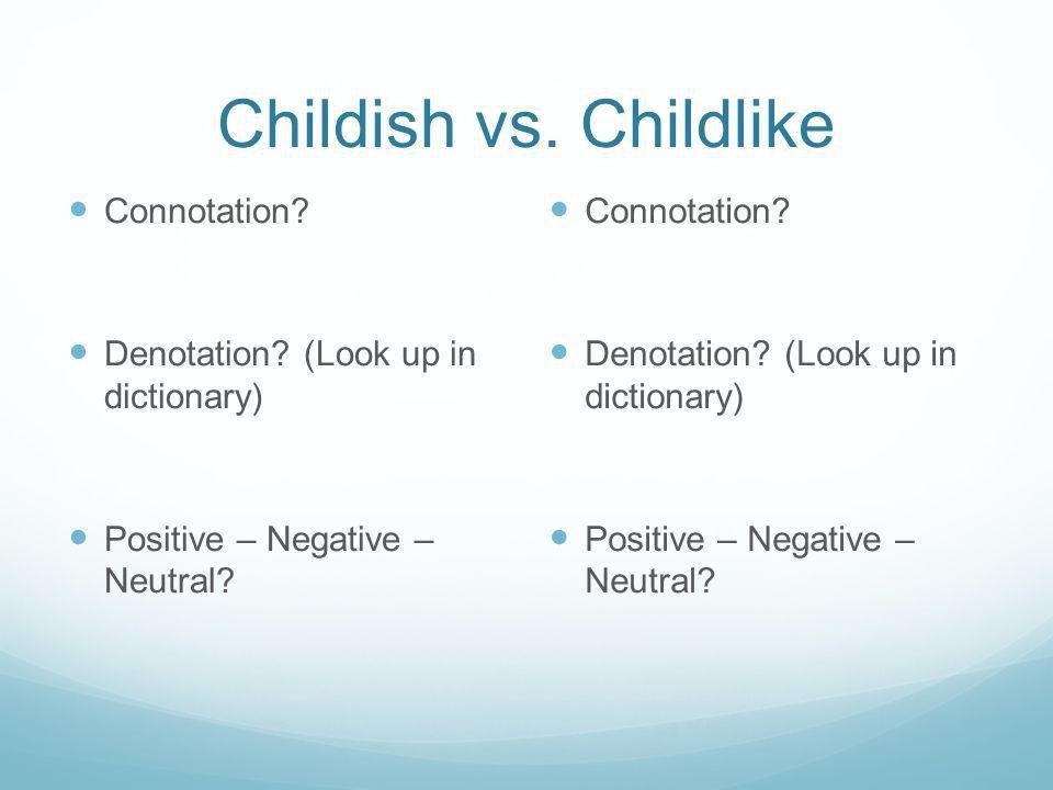 1 Connotation vs. Denotation Objective: I will explain the ...