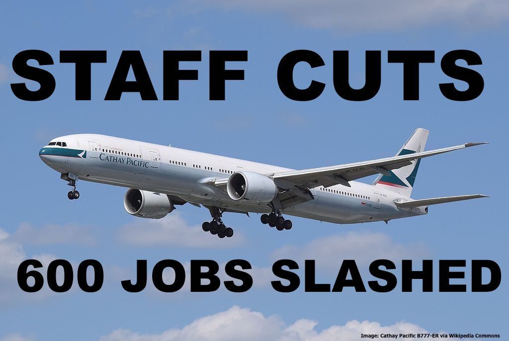 Cathay Pacific Announces 600 Jobs To Be Cut At Hong Kong Head ...
