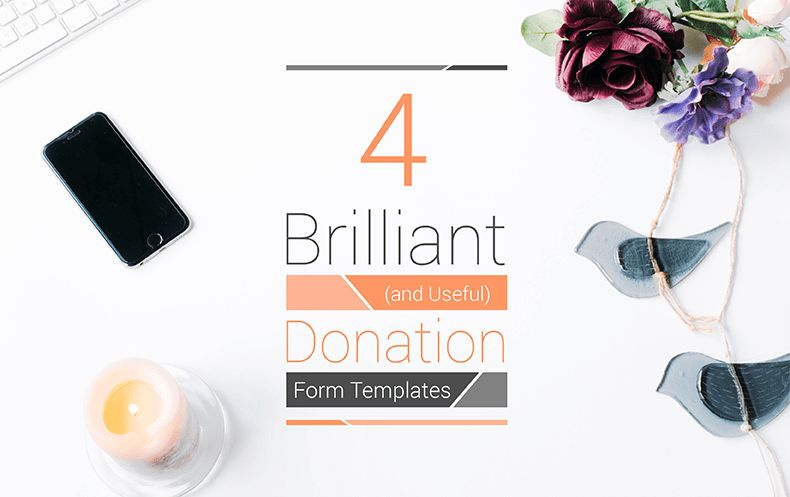4 Brilliant (and Useful) Donation Form Templates