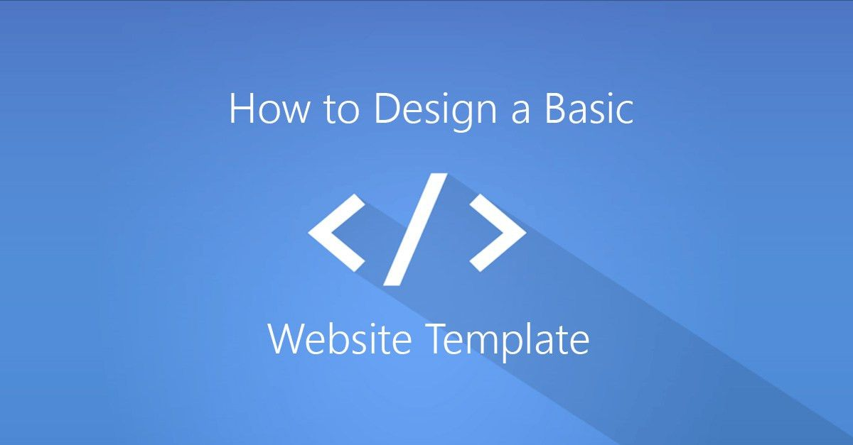 How to Design a Basic Website Template — Shibaji Debnath