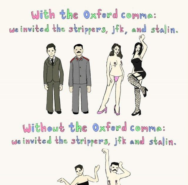 English Writing Style: Oxford Comma and Strippers | Wordy English