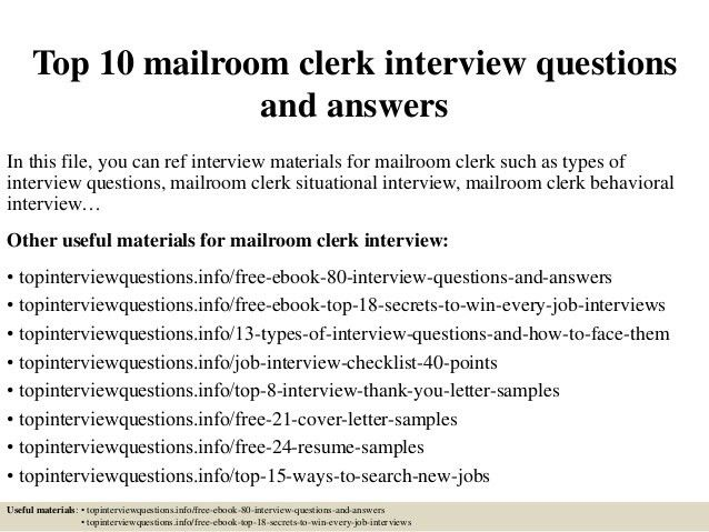 top-10-mailroom-clerk -interview-questions-and-answers-1-638.jpg?cb=1427871832