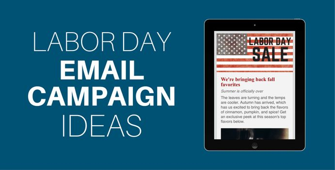 3 Labor Day email campaign ideas for eCommerce sellers